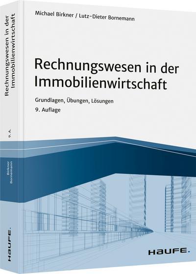 Rechnungswesen in der Immobilienwirtschaft - inkl. Arbeitshilfen online