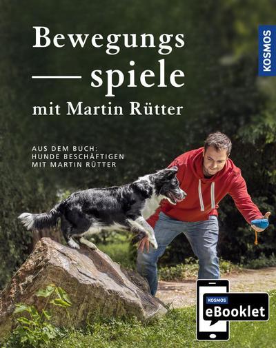 KOSMOS eBooklet: Bewegungsspiele - Spiele für jedes Mensch-Hund-Team