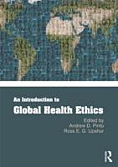 Introduction to Global Health Ethics