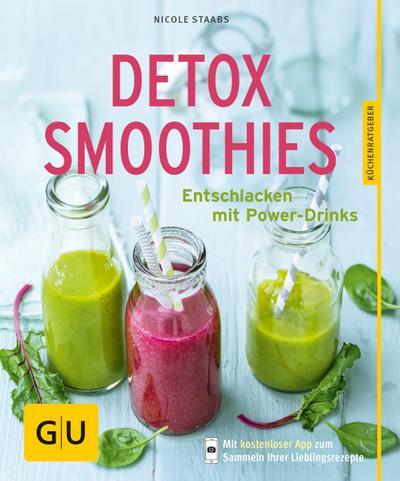Detox-Smoothies; Entschlacken mit Power-Drinks; GU Küchenratgeber; Deutsch