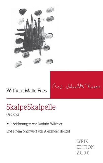 SkalpeSkalpelle, Wolfram Malte Fues