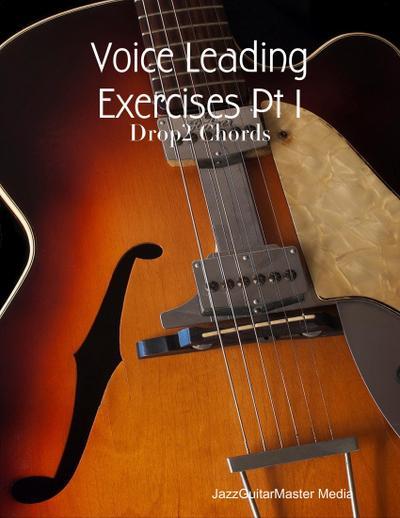 Voice Leading Exercises Pt 1 - Drop2 Chords