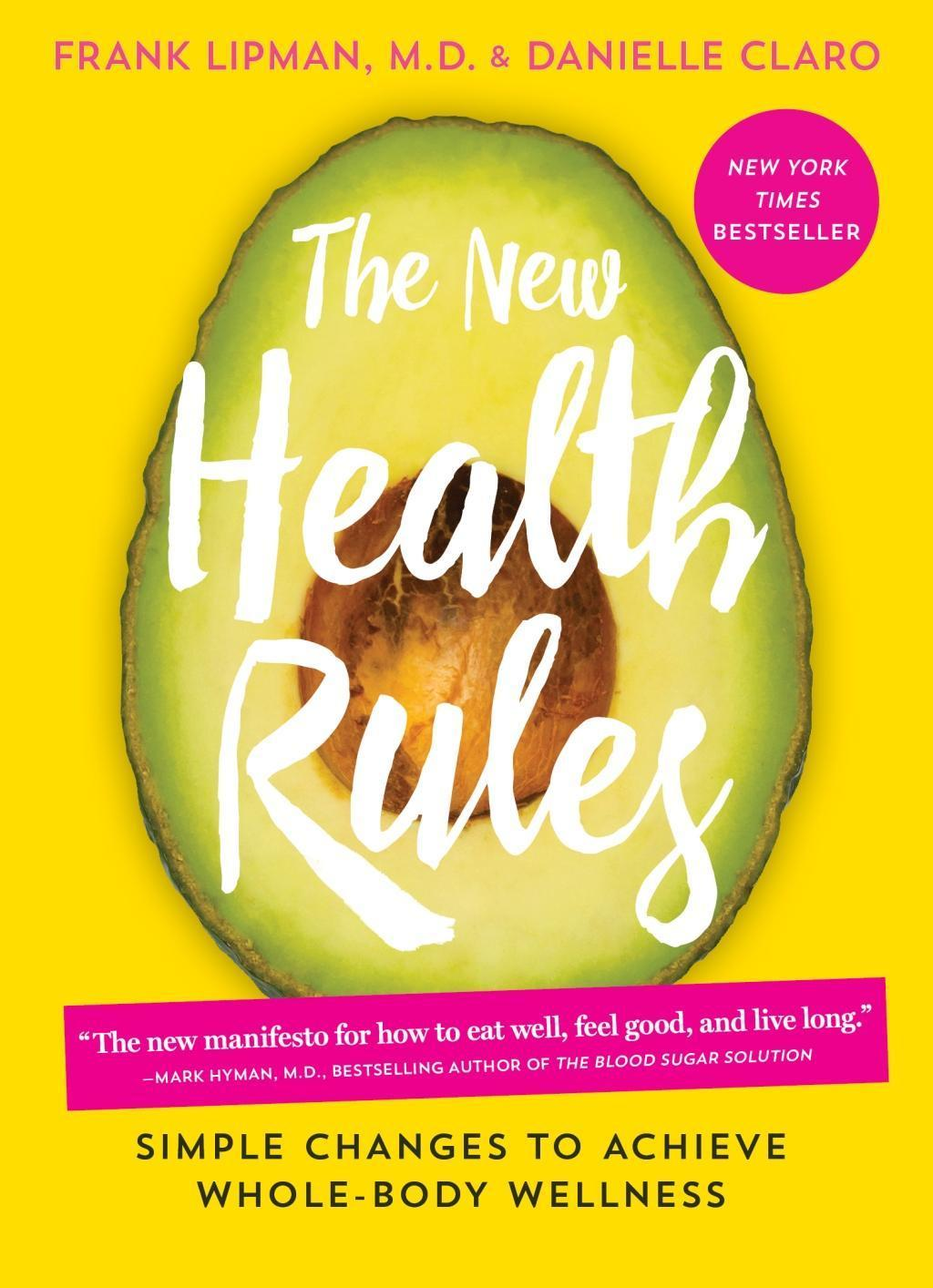 The New Health Rules, Frank Lipman