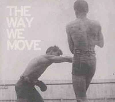 Way We Move