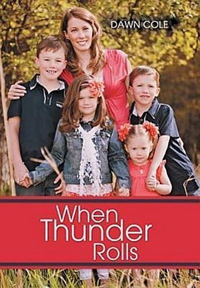 When Thunder Rolls