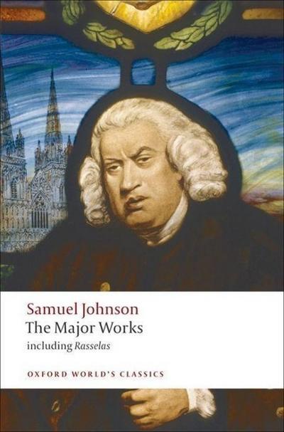 Samuel Johnson: The Major Works
