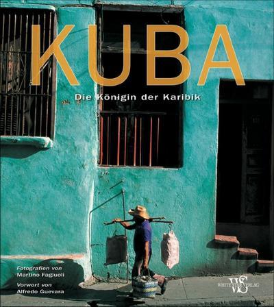 Bildband Kuba: Die Königin der Karibik. Eine Bilderreise durch Kuba - von der Kolonialzeit bis zu den 50er Jahren. Genießen Sie Kuba von zu Hause - mit 280 Fotos