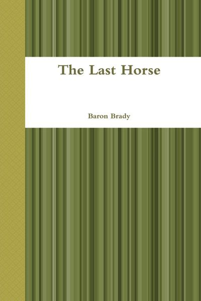 The Last Horse