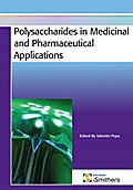 Polysaccharides in Medicinal and Pharmaceutic ...