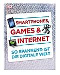 Smartphones, Games & Internet: So spannend is ...