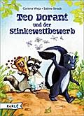 Teo Dorant und der Stinkewettbewerb; Ill. v. Straub, Sabine; Deutsch; vierfarbige Vignetten