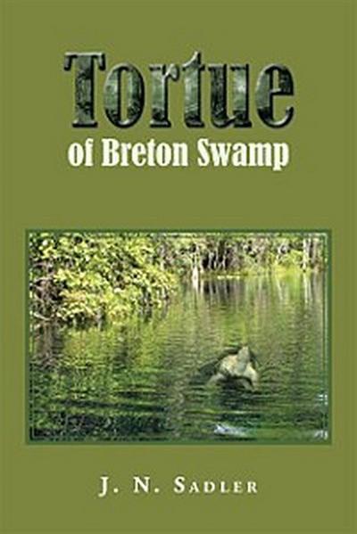 Tortue of Breton Swamp