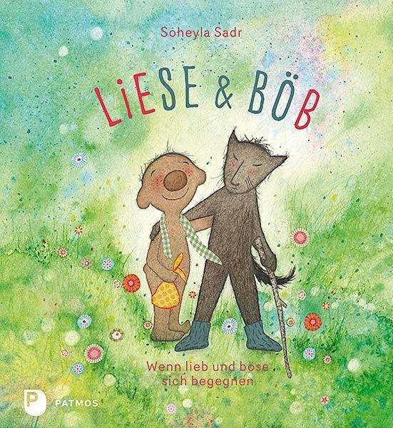 Liese und Böb Soheyla Sadr 9783843609456