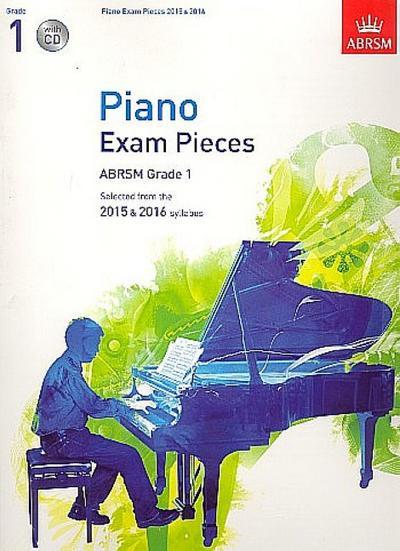 Piano Exam Pieces 2015 & 2016, Grade 1, with CD