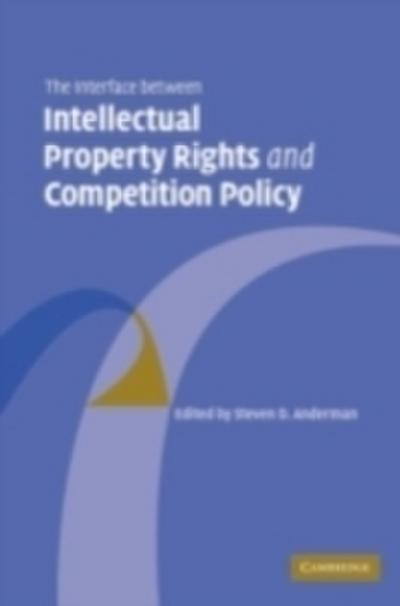 Interface Between Intellectual Property Rights and Competition Policy