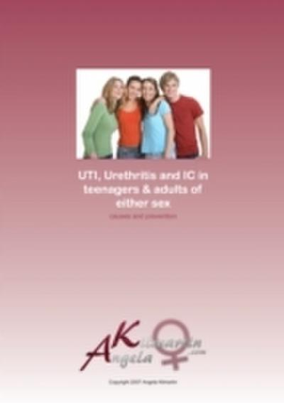 UTI Urethritis IC in teens adults of both sexes