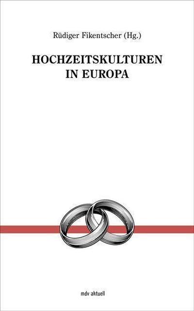 Hochzeitskulturen in Europa