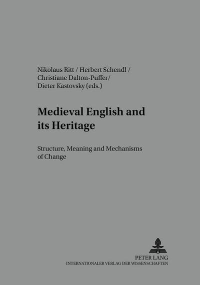 Medieval English and its Heritage