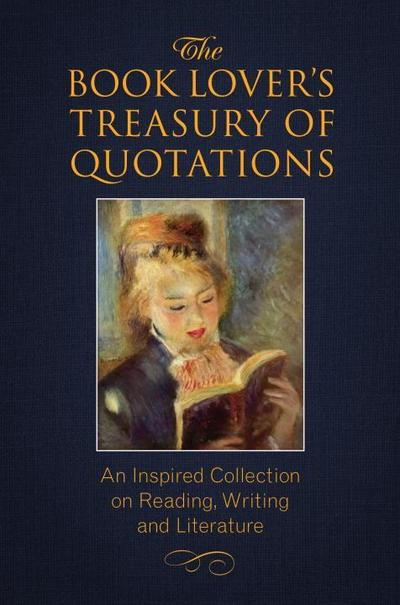 The Book Lovers Treasury of Quotations