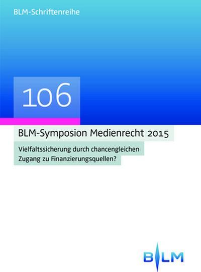BLM-Symposion Medienrecht 2015