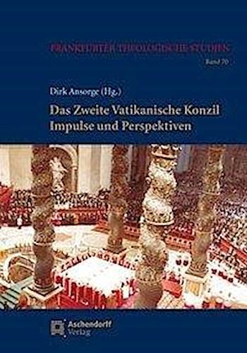Das Zweite Vatikanische Konzil | Dirk Ansorge |  9783402160572