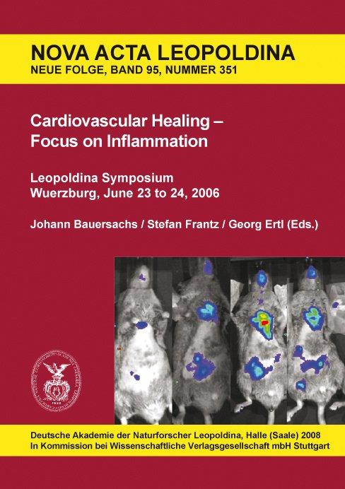 Cardiovascular Healing - Focus on Inflammation, Johann Bauersachs