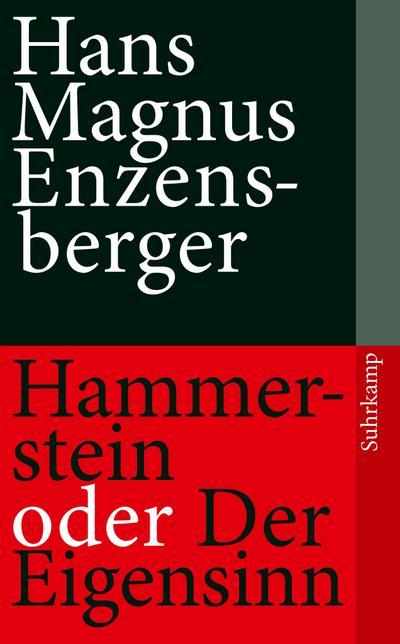 Hammerstein oder Der Eigensinn: Eine deutsche Geschichte (suhrkamp taschenbuch)