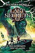Last Secrets - Das Geheimnis von Atlantis: Band 2