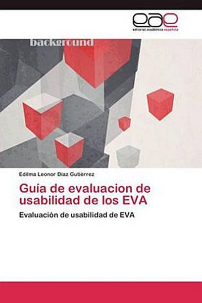 Guía de evaluacion de usabilidad de los EVA