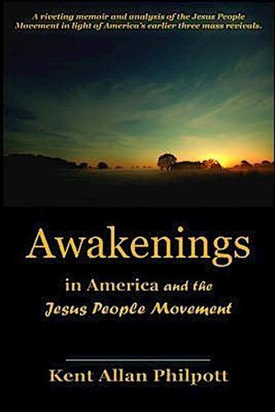 Awakenings in America and the Jesus People Movement