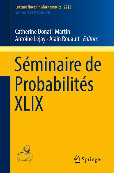 Séminaire de Probabilités XLIX