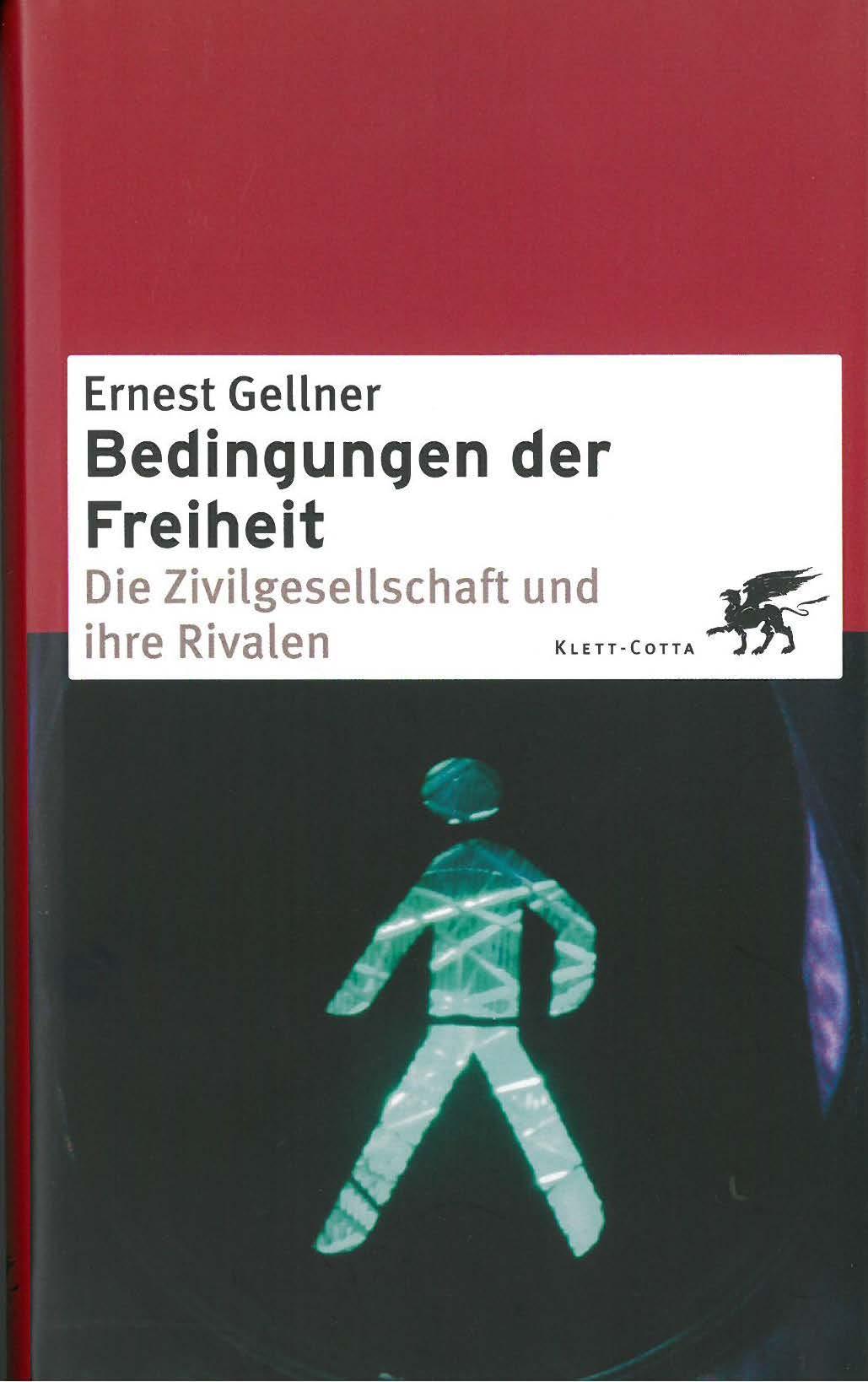 Bedingungen der Freiheit, Ernest Gellner