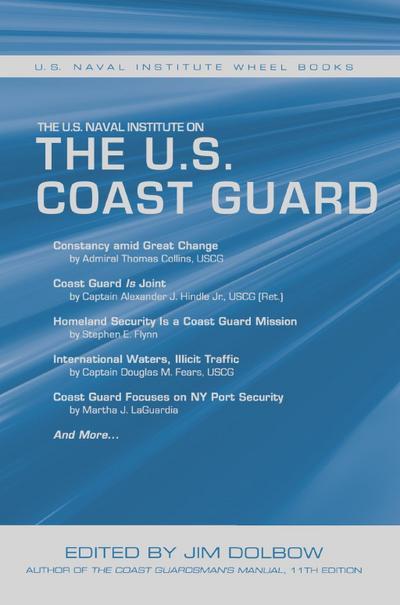 The U.S. Naval Institute on the U.S. Coast Guard