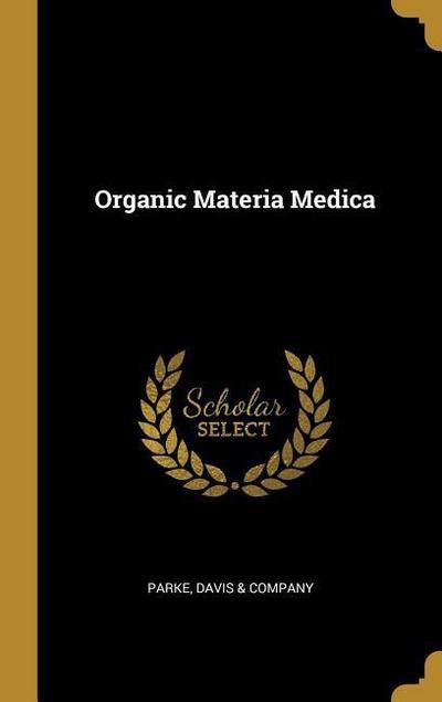 Organic Materia Medica