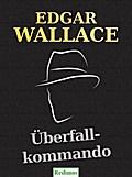 Überfallkommando - Edgar Wallace