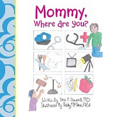 Mommy, Where Are You?