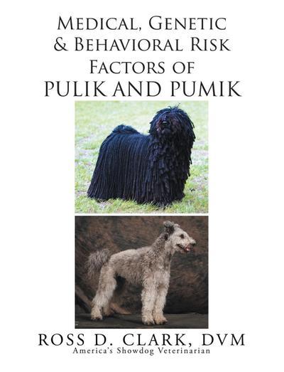 Medical, Genetic and Behavioral Risk Factors of Pulik and Pumik