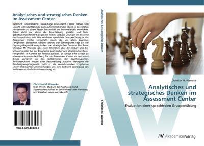 9783639403497 - Christian M. Warneke: Analytisches und strategisches Denken im Assessment Center: Evaluation einer sprachfreien Gruppenübung - Buch
