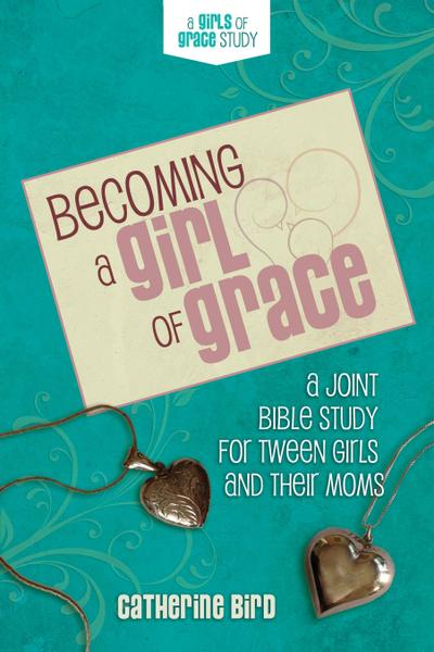 Becoming a Girl of Grace