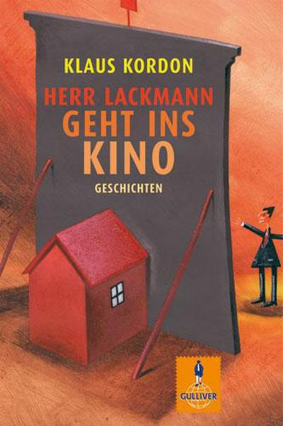 Herr Lackmann geht ins Kino: Geschichten