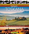 Highlights Toskana; Die 50 Ziele, die Sie ges ...