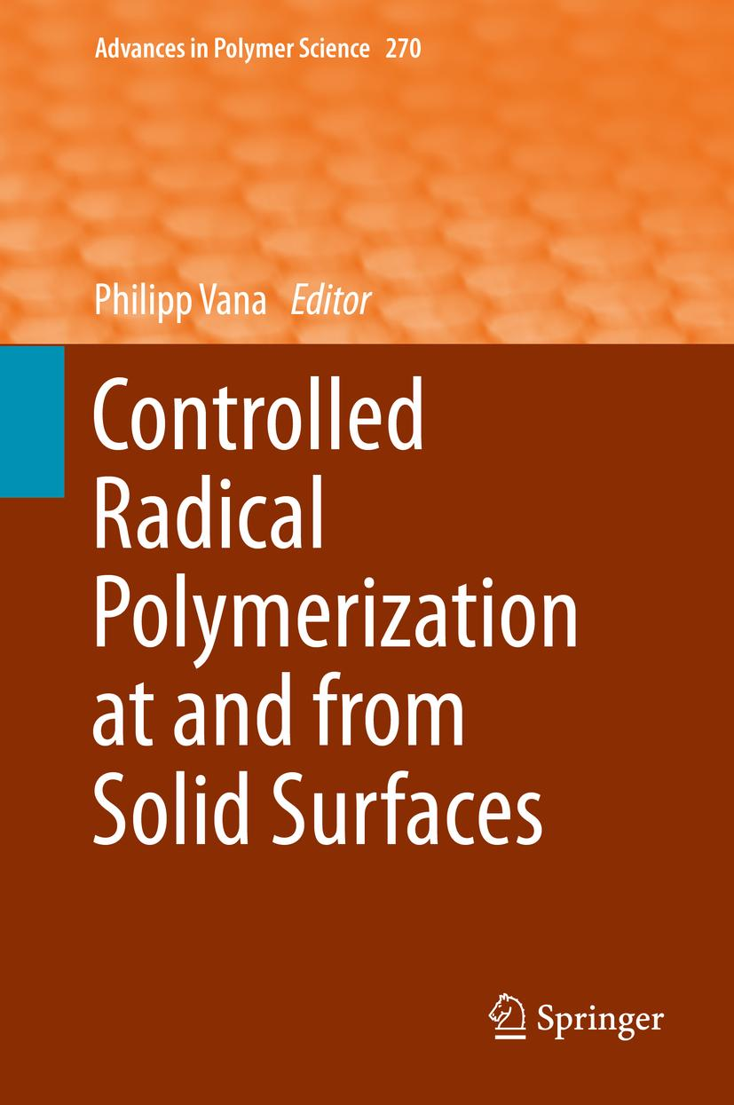 Controlled Radical Polymerization at and from Solid Surfaces Philipp Vana