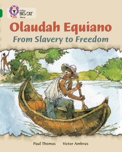 Olaudah Equiano: From Slavery to Freedom