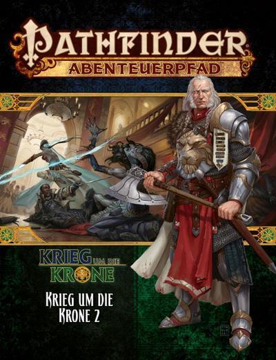 Pathfinder Chronicles, Krieg um die Krone. Tl.2