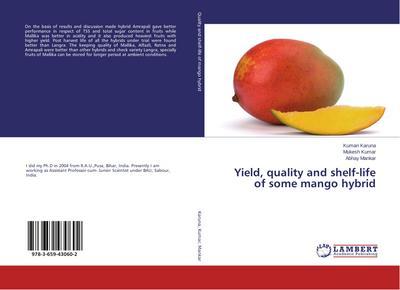 Yield, quality and shelf-life of some mango hybrid