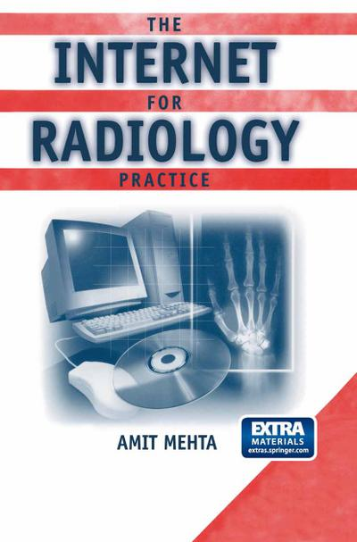 The Internet for the Radiology Practice