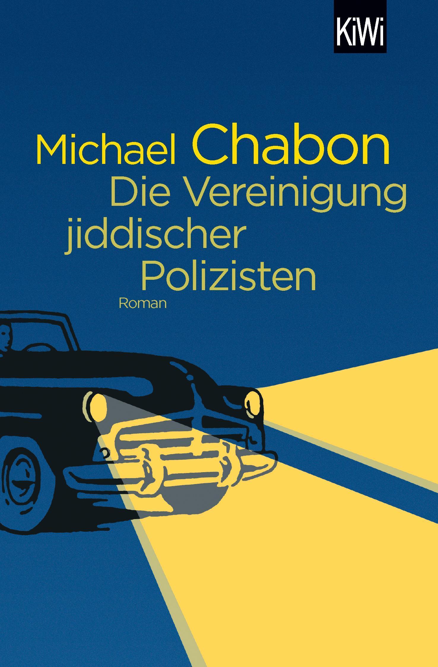 Michael Chabon / Die Vereinigung jiddischer Polizisten /  9783462052381