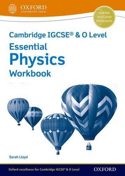 Cambridge IGCSE & O Level Essential Physics: Workbook