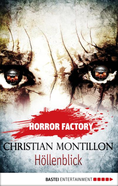 Horror Factory 20 - Höllenblick