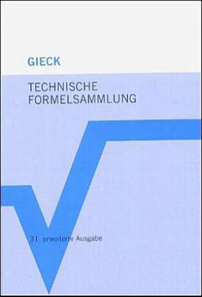 Technische Formelsammlung. Über 2.700 Formeln. Mit Umwelttechnik